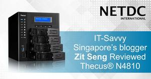 Thecus® N4810 reviewed by Zit Seng's Blog, Singapore