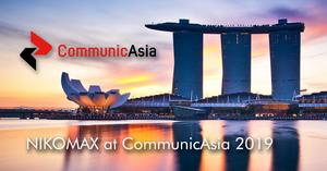 For the second year in a row, NIKOMAX participates at CommunicAsia